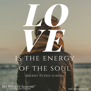 Love is the energy of the soul