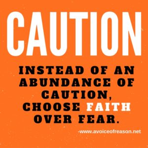 caution-faith-over-fear