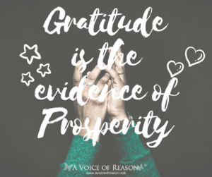 Gratitudeis the evidence of prosperity